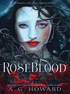 RoseBlood [electronic resource]