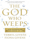 The God Who Weeps