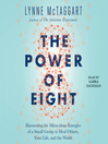 The Power of Eight [electronic resource]