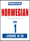 Pimsleur Norwegian Level 1 Lessons 16-20 MP3