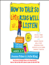 How to talk so little kids will listen [Audio eBook]