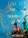 The Island of Sea Women [EAUDIOBOOK]