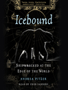 Icebound : shipwrecked at the edge of the world