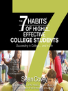The 7 Habits of Highly Effective College Students [electronic resource]