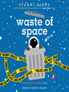 Waste of space. Book 3 [Audio eBook]