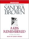 A Kiss Remembered [electronic resource]