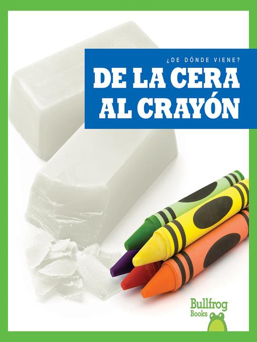 De la cera al crayón (From Wax to Crayon)