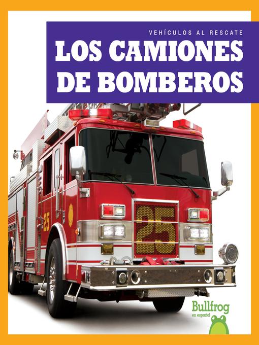 Los camiones de bomberos (Fire Trucks)