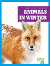 Animals in Winter [electronic resource]