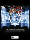 The Liberator Chronicles, Volume 9