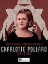Charlotte Pollard Series 1