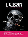 Heroin and other opioids [eBook]
