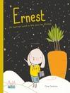 Ernest (le lapin qui avait la tête dans les étoiles)