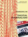 Careers in Digital Journalism