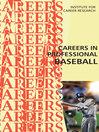 Careers in Professional Baseball