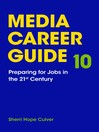 Media Career Guide [electronic resource]