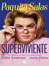 Paquita Salas. Superviviente