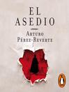 El asedio [electronic resource]
