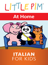 Little Pim: At Home - Italian for Kids