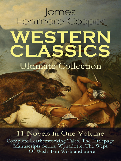 Western Classics Ultimate Collection--11 Novels in One Volume [electronic resource]