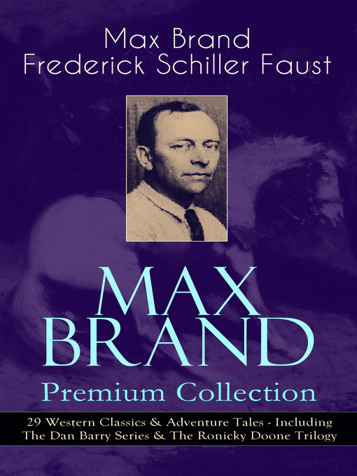 Max Brand Premium Collection [electronic resource]