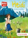MAXI Heidi und andere Geschichten