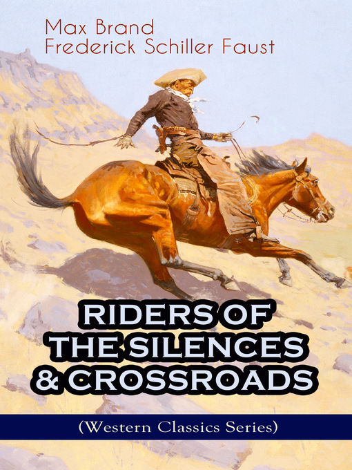 Riders of the Silences & Crossroads [electronic resource]