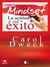 [traducción al español de] Mindset la actitud del éxito