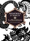 Memòries d'Idhun I. La Resistència
