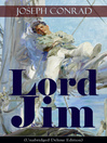 Lord Jim (Unabridged Deluxe Edition) [electronic resource]