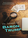 The Adventures of Baron Trump (Illustrated Edition)