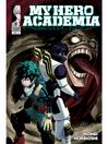 My hero academia. Volume 6 [eBook]