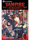 Vampire Knight, Volume 6