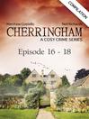 Cover image for Cherringham--Episode 16--18