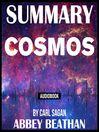 Summary of Cosmos by Carl Sagan
