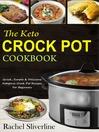 The keto crock pot cookbook [eBook]