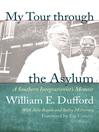 My Tour through the Asylum