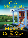 Murder in the corn maze [electronic book] : a Granny Reid mystery