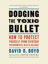 Cover image for Dodging the Toxic Bullet