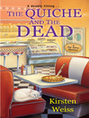The Quiche and the Dead
