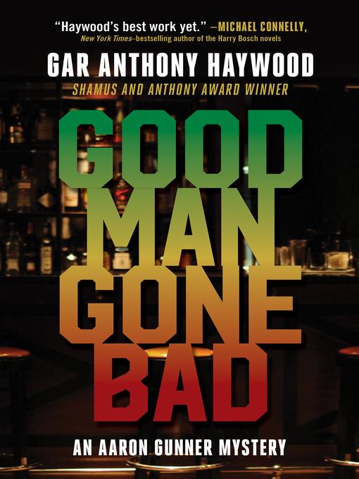 Good Man Gone Bad [electronic resource]