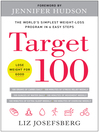 Target 100 [electronic book] : the world's simplest weight-loss program in six easy steps