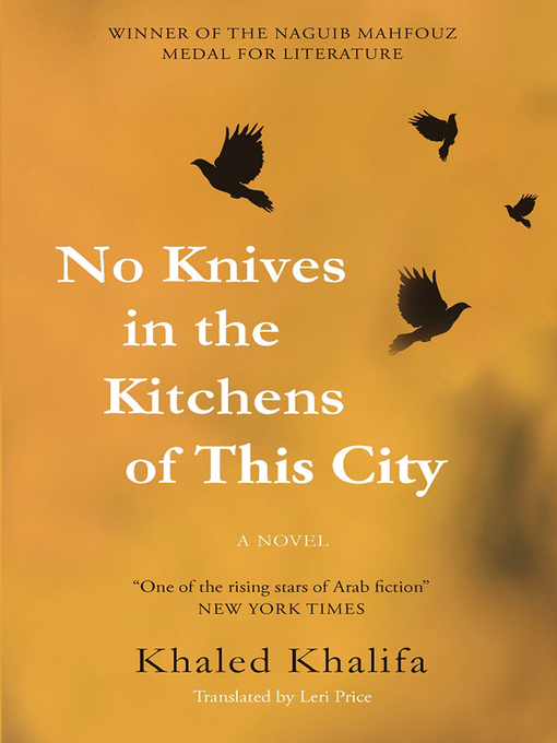No Knives in the Kitchens of This City [electronic resource]