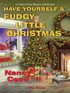 Have Yourself a Fudgy Little Christmas