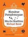 Monsieur Pamplemousse Hits the Headlines