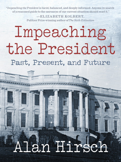 Cover image for Impeaching the President
