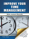 Cover image for Improve Your Time Management Skills--With Instant Results