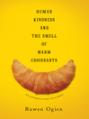 Human Kindness and the Smell of Warm Croissants