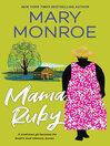 Mama Ruby [electronic resource]