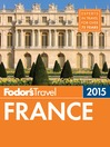 Cover image for Fodor's France 2015